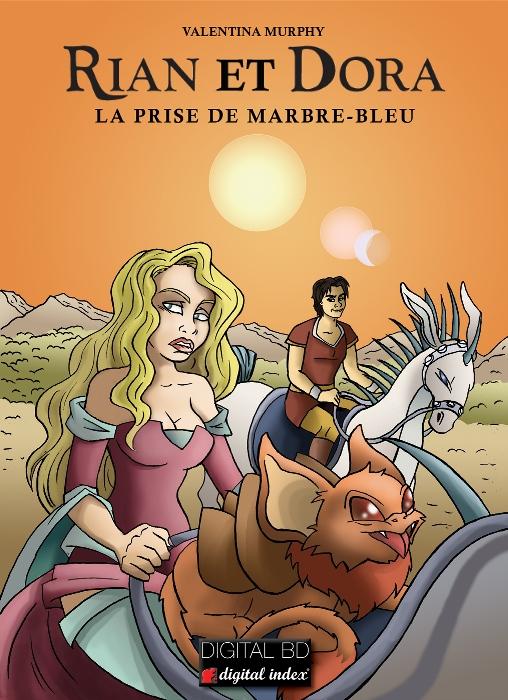 VALENTINA MURPHY RIAN et DORA LA PRISE DE MARBRE-BLEU